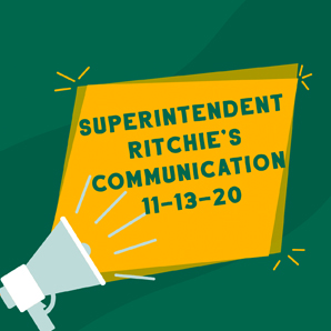 Superintendent Ritchie's Communication November 13, 2020