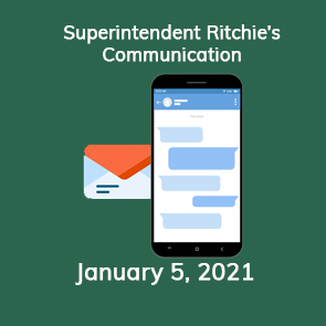 Superintendent Ritchie's Communication 1-5-2021