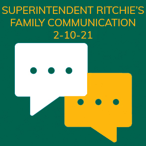 Superintendent Ritchie's Communication 2-10-21