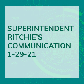 Superintendent Ritchie's Communication 1-29-21